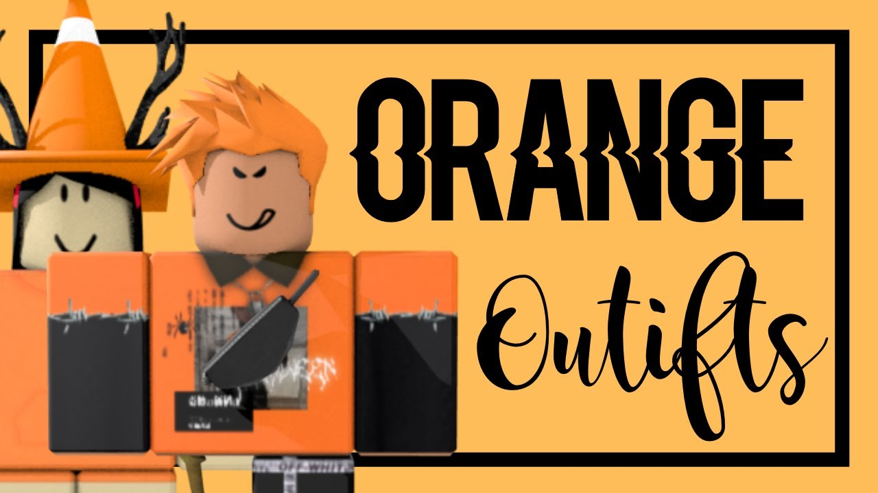 Orange Outfits Roblox Youtube