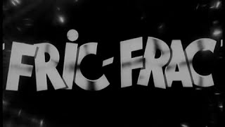 Fric-Frac - Bande Annonce