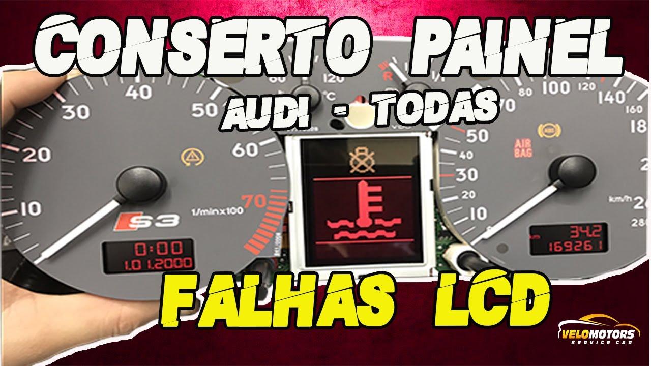 Conserto painel audi lcd display a3 a4 a6 s3 rs4 tt jetta passat gol gti g3 lcd falhado apagado youtube
