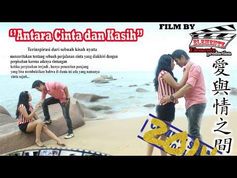 Film Singkawang Antara Cinta & Kasih part 1 full
