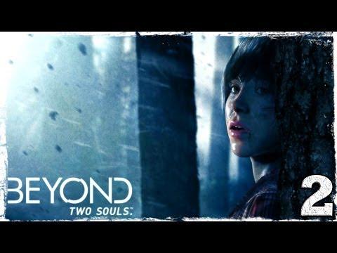 Смотреть прохождение игры Beyond: Two Souls. Серия 2: Погоня.
