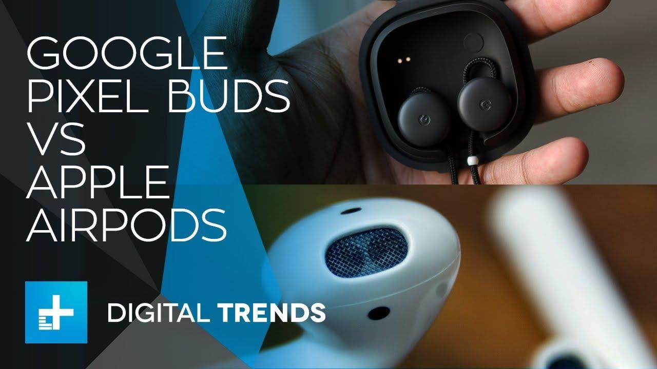 Google Pixel Buds vs Apple AirPods
