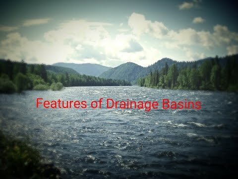 Features of Drainage Basins