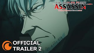 The World's Finest Assassin Gets Reincarnated in Another World as an Aristocrat | OFFICIAL TRAILER 2