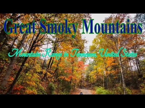 Visiting Great Smoky Mountains, Mountain Range in Tennessee, United States