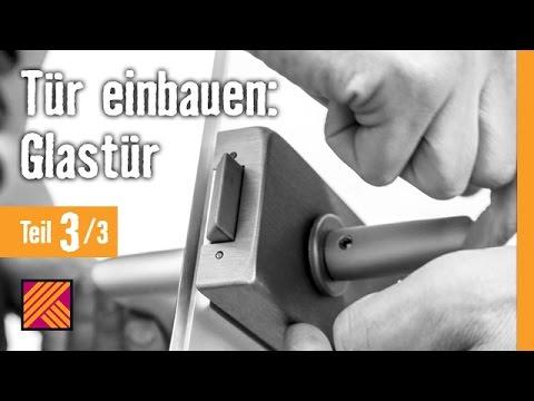 Top Version 2013 Tür einbauen: Glastür Kapitel 3: Türbeschlag RG53