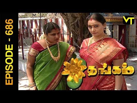 Thangam Tamil Serial | Episode 686 | Ramya Krishnan | Vijayakumar | Vision Time Tamil