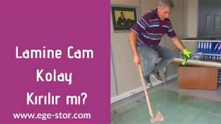 Lamine Cam Kolay Kırılır mı?