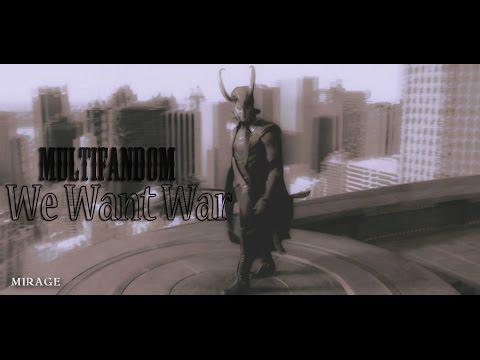 we want [multifandom] war