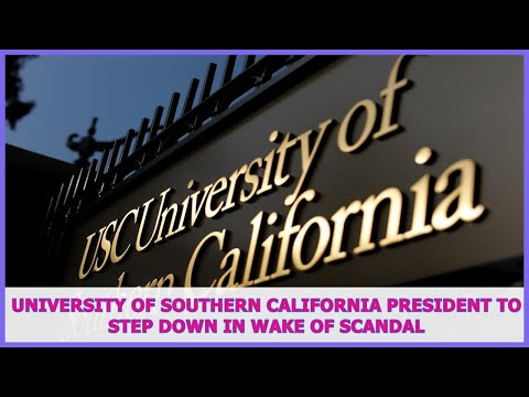 US BREAKING NEWS   University of Southern California president to step down in wake of scandal