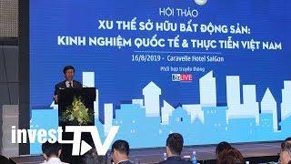 Bất động sản có thời hạn sẽ trở thành xu thế lớn tại thị trường Việt Nam