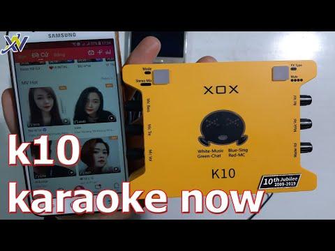 Cách Sử Dụng XOX K10 2020 Thu âm Hát Trên Karaoke Now