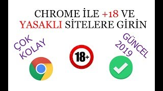 Banned With Chrome  +18 Enter Sites (Very Easy) CURRENT 2019