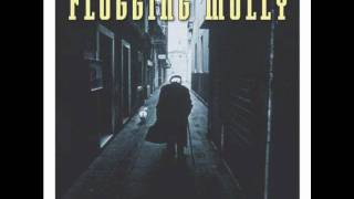 Flogging Molly - The Son Never Shines ( On Closed Doors)