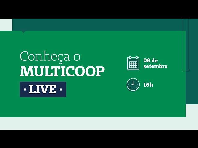 Conheça o Multicoop