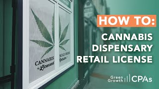 How to Get Your Annual Cannabis Retail Dispensary License