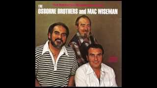 Travelin' This Lonesome Road - The Osborne Brothers and Mac Wiseman - The Essential Bluegrass Album