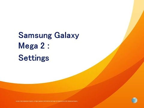 Samsung Galaxy Mega 2 : Settings