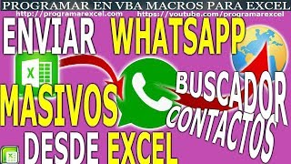 434 Como Enviar Whatsapp en Forma Masiva desde Excel con Buscador Contacto