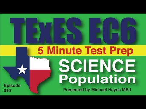 TExES EC-6 Science Population, Episode 10 [Free Test Prep]