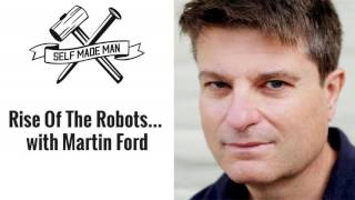 The Rise Of The Robots... with Martin Ford