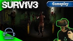 SURV1V3 - Das Left 4 Dead in VR!! Wie geil ist das?! [Let's Play][Gameplay][Vive][Virtual Reality]