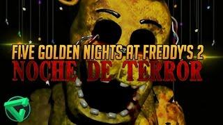 """PETADAS EN LA NOCHE 5 - Five """"Golden"""" Nights at Freddy"""