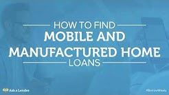 How to Find Mobile and Manufactured Home Loans | Ask a Lender