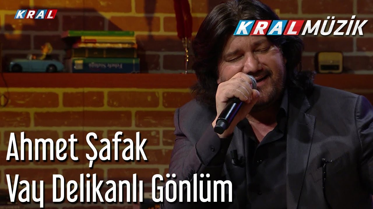 Vay Delikanli Gonlum Ahmet Safak Youtube