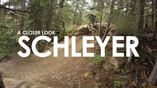A Closer Look: Schleyer | Whistler Bike Park | 4k GoPro POV