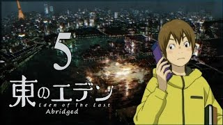 Eden of the East Abridged: Episode 05
