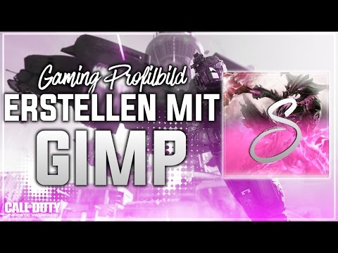 GAMING PROFILBILD MIT GIMP ERSTELLEN | YouTube Profilbild Tutorial