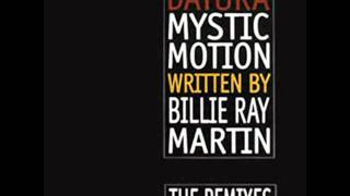 Datura Feat. Billie Ray Martin - Mystic Motion Remix (Bum Bum Club Remix)