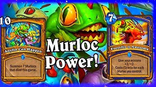 Murloc Power ~ Anyfin Can Happen and Everyfin is Awesome ~ Hearthstone The League of Explorers