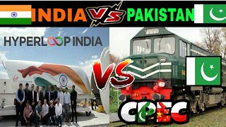 Hyperloop in INDIA but where is PAKISTAN'S CPEC NOW  INDIA VS PAKISTAN  HYPERLOOP   CPEC
