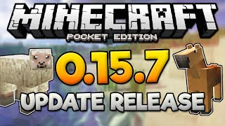MCPE 0.15.7 UPDATE RELEASE! - 0.15.7 Features & Update News - Minecraft PE (Pocket Edition)