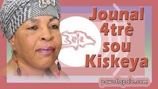 JOUNAL 4trè - Mercredi 20 juin 2018 / NOUVÈL KREYOL sou Kiskeya avèk Liliane Pierre-Paul