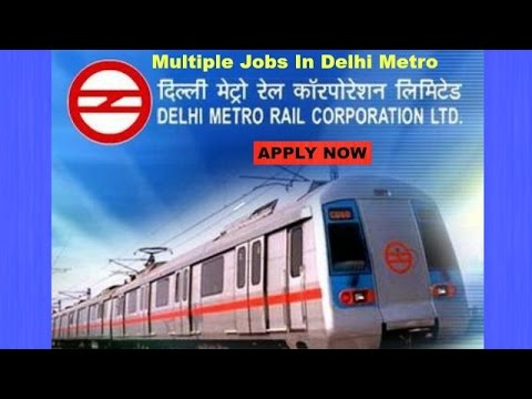 jobs in delhi metro