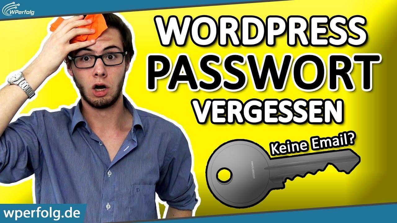 WordPress Passwort Vergessen (2021): Keine Email Nötig