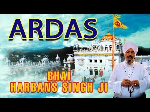 Bhai Harbans Singh - Ardas - Japji Sahib Rehraas Sahib