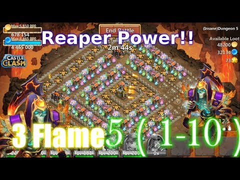 Castle Clash Reaper 3flame Dungeon 5(1-10)Crazy Power!