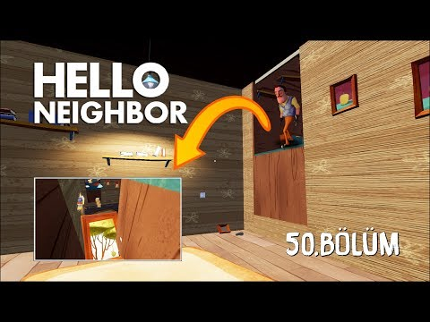Hello Neighbor | ALPHA 4 HATALARI (BUGS) - [Türkçe] #50