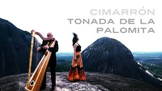 Cimarrón - Tonada de la palomita (Official video)
