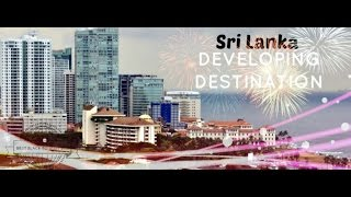 Sri Lanka - Developing Destination