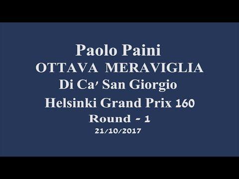 Paolo Paini –Ottava Meraviglia CSG Grand Prix Helsinki 160 Round 1- 21/10/2017