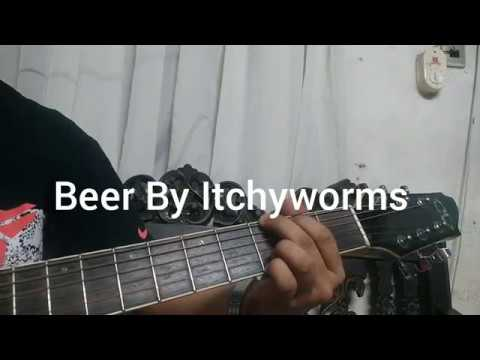 Beer By Itchyworms Guitar Chords Tutorial