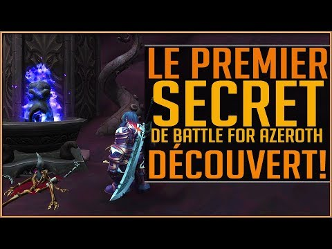 LE PREMIER SECRET DE BATTLE FOR AZEROTH DÉCOUVERT
