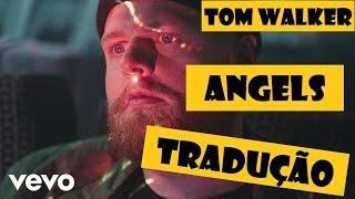 Tom Walker Angels Live UK Tradução Legendado (Alma Iluminada)