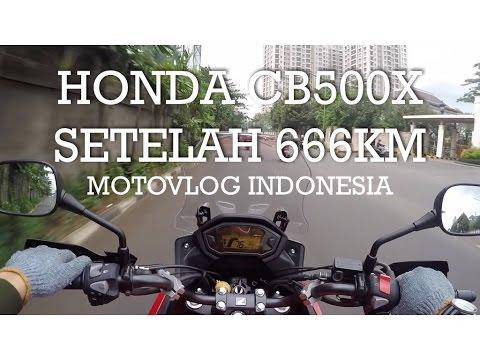 Honda CB500X Setelah 666 km - Indonesia #motovlog 97