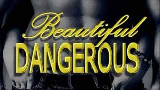 Fan made trailer for Beautiful Dangerous